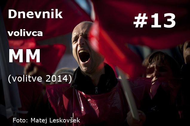 Dnevnik volivca 013 - Dnevnik volivca MM (volitve 2014) – #13